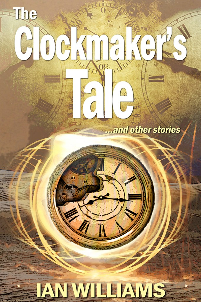 cover of The Clockmaker's Tale by Ian Williams