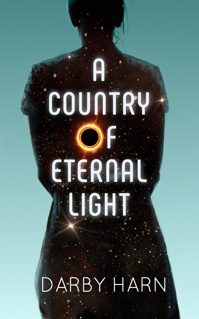 cover of A Country of Eternal Light by Darby Harn