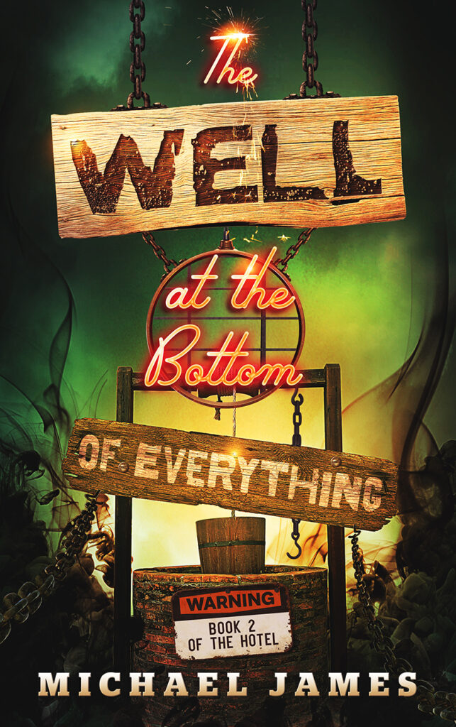 cover of The Well at the Bottom of Everything by Michael James
