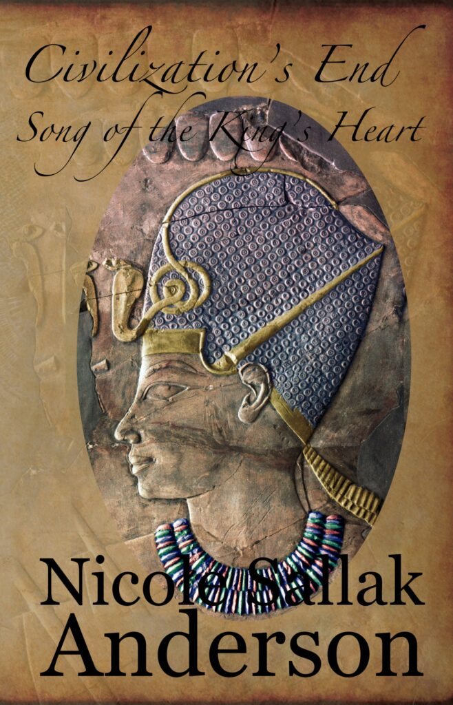 cover of Civilization's End, Book 3 in the Song of the King's Heart Trilogy by Nicole Sallak Anderson