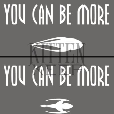 """You Can Be More"" Moya/Talyn Vinyl Decal 