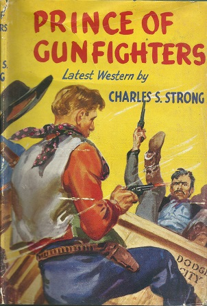 prince of gunfighters - charles s strong