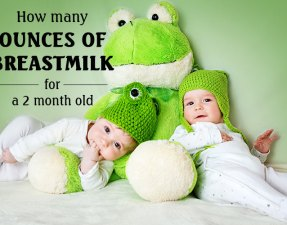 how-many-ounces-of-breastmilk-for-a-2-month-old