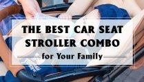 best-car-seat-stroller-combo