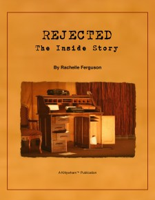 Rejected: The Inside Story