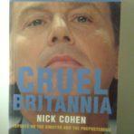 Cohen, Nick: Cruel Britannia