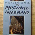 Amis, Martin: The Moronic Inferno