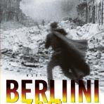 Beevor, Antony: Berliini 1945