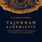 Lachman, Gary Valentine: Tajunnan alkemistit