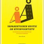 Rostila, Ilmari: Vapaaehtoinen ruotsi on hyvinvointietu