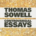 Sowell, Thomas: Controversial Essays