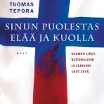 Tepora, Tuomas: Sinun puolestas elää ja kuolla