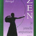Herrigel, Eugen: Zen ja jousella ampumisen taito