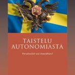 Soikkanen, Timo (toim.): Taistelu autonomiasta