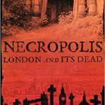 Arnold, Catharine: Necropolis