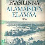 Paasilinna, Erno: Alamaisten elämää
