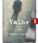 Carrère, Emmanuel: Valhe