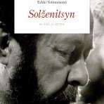 Vettenniemi, Erkki: Solženitsyn – elämä ja eetos