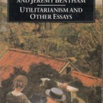 Mill, John Stuart & Bentham, Jeremy: Utilitarianism and Other Essays