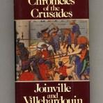 Joinville & Villehardouin: Chronicles of the Crusades