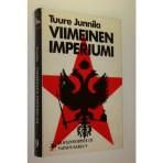Junnila, Tuure: Viimeinen imperiumi