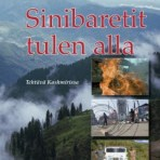 Heikkinen, Esko: Sinibaretit tulen alla