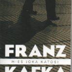 Kafka, Franz: Mies joka katosi