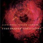 Ahndoril, Alexandra Coelho: Tyko Brahen tähtitaivas