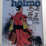 Endo, Shusaku: Verraton hölmö