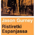 Gurney, Jason: Ristiretki Espanjassa