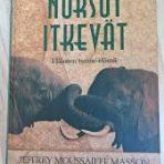 Masson, Jeffrey: Kun norsut itkevät