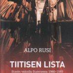 Rusi, Alpo: Tiitisen lista