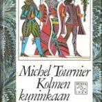 Tournier, Michel: Kolmen kuninkaan kumarrus