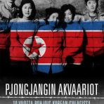 Chol-hwan, Kang & Rigoulot, Pierre: Pjongjangin akvaariot
