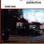 Saksi, Veikko: Karjalan ja Petsamon palautus