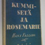 Fallada, Hans: Kummisetä ja Rosemarie