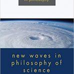 Magnus, P. D. & Busch, Jacob (toim.): New Waves in Philosophy of Science