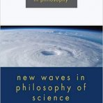 Magnus, P. D. & Busch, Jacob (toim.): New Waves in Philosophy of Science