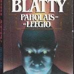 Blatty, William Peter: Paholaisleegio