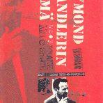 MacShane, Frank: Raymond Chandlerin elämä