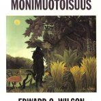 Wilson, Edward O.: Elämän monimuotoisuus