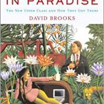 Brooks, David: Bobos in Paradise