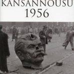 Halmesvirta, Anssi & Nyyssönen, Heino: Unkarin kansannousu 1956