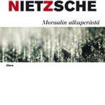 Nietzsche, Friedrich: Moraalin alkuperästä