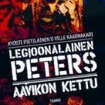 Pietiläinen, Kyösti & Kaarnakari, Ville: Legioonalainen Peters – aavikon kettu