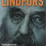"Lindfors, Pertti ""Lande"": Eurooppalaiset seikkailuni"