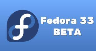 Fedora 33: Version Bêta Disponible en Téléchargement, Installation et Test