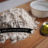 DIY Whole Wheat Pasta