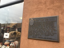"""The plaque - Billy the Kid's final """"residence"""" before being sentenced to hang. Of course, he subsequently escaped and was shot... but still."""