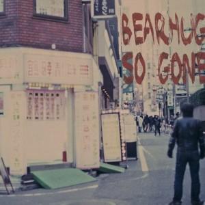 Bearhug-So-Gone